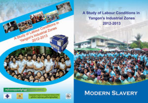 """Modern slavery: A Study of Labour Conditions in Yangon's Industrial Zones"""